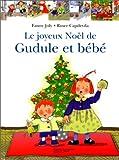 """Afficher """"Le Joyeux Noël de Gudule et bébé"""""""