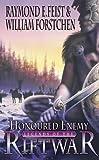 Honoured Enemy: Legends of the Riftwar Bk. 1 (0006483887) by Feist, Raymond E.