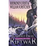 Honoured Enemy (Legends of the Riftwar, Book 1)by Raymond E. Feist