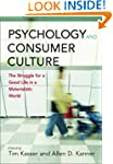 Psychology and Consumer Culture: The...