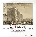 echange, troc Philippe de Carbonnières - Prieur, les Tableaux historiques de la Révolution : Catalogue raisonné des dessins originaux