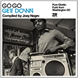 GoGo Get Down (Compiled by Joey Negro) Various Artists