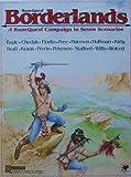 Borderlands: A Runequest Campaign in Seven Scenarios [BOX SET]