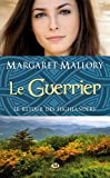 Le Guerrier: Le Retour des Highlanders, T3