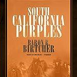 South California Purples | Baron R. Birtcher