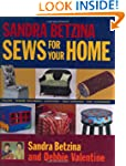 Sandra Betzina Sews for Your Home: Pi...