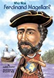 Who Was Ferdinand Magellan? (Who Was...?)