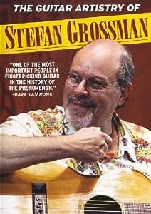 Guitar Artistry Of Stefan Grossman