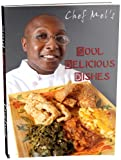 img - for Chef Mel's Soul Delicious Dishes book / textbook / text book