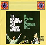 echange, troc Clancy Brothers, Tommy Makem - In Person at Carnegie Hall
