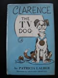 img - for Clarence, The TV Dog book / textbook / text book