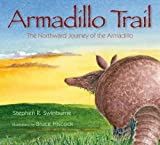 img - for Armadillo Trail: The Northward Journey of the Armadillo book / textbook / text book