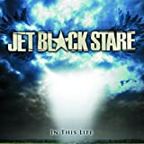 In This Life Jet Black Stare