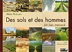 Des sols et des hommes : Un lien menac�