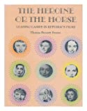 The heroine or the horse: Leading ladies in Republic's films (0498019624) by Swann, Thomas Burnett