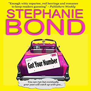 Got Your Number: A Humorous Romantic Mystery | [Stephanie Bond]