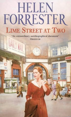 Lime Street at Two, Helen Forrester