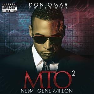 Don Omar Presents Mto2: Generation