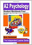 Nick & Bethan Redshaw A2 Psychology AQA Specification A - Student Workbook Four