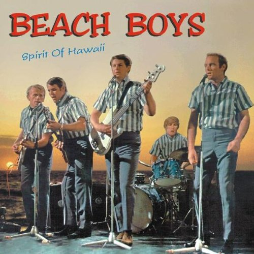 The Beach Boys - Spirit Of Hawaii - Zortam Music