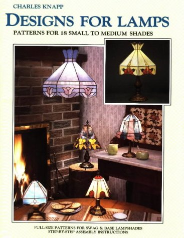 Designs for Lamps - 18 Small to Medium Stained Glass Lampshades