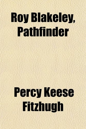 Roy Blakeley, Pathfinder