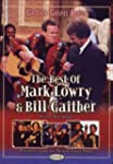 Best Of Mark Lowry & Bill Gaither Vol...
