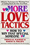 More Love Tactics:  How to Win that Special Someone