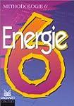 Energie 6e : m�thodologie