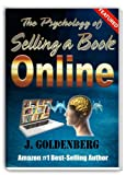 img - for The Psychology of Selling a Book Online (The no-promo Solution to Quickly Sell your Book.) book / textbook / text book