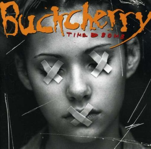 BUCKCHERRY - Time Bomb (W/1 Hidden Track) - Zortam Music