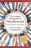 Complete Encyclopedia Of Needlework: Anniversary Edition (0762413182) by De Dillmont, Therese