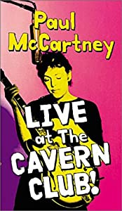 Paul McCartney - Live at the Cavern Club [VHS]