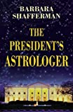 img - for President's Astrologer book / textbook / text book