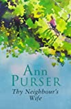 Ann Purser Thy Neighbour's Wife