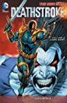 Deathstroke Vol. 2: Lobo Hunt (The Ne...