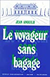 img - for Le Voyageur Sans Bagage (French Edition) book / textbook / text book