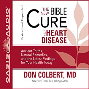 The New Bible Cure for Heart Disease | [Don Colbert]