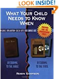 What Your Child Needs to Know When: According to the Bible, According to the State: with Evaluation Check Lists for Grades K-8