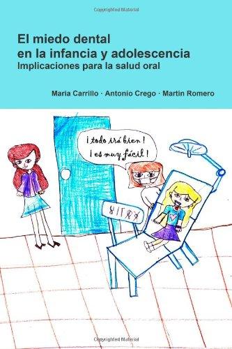 El miedo dental en la infancia y adolescencia