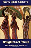 Daughters of Anowa: African Women and Patriarchy (Paperback)