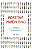 5122SUS2UuL. SL160  Positive Discipline: The First Three Years: From Infant to Toddler  Laying the Foundation for Raising a Capable, Confident Child (Positive Discipline Library) Reviews