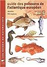 Guide des poissons de l'Atlantique européen par Quéro