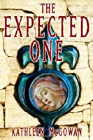 The Expected One: A Novel (Book One of the Magdalene Line)