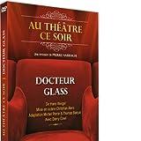 echange, troc Docteur Glass