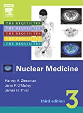 Nuclear Medicine The Requisites by Harvey A. Ziessman MD