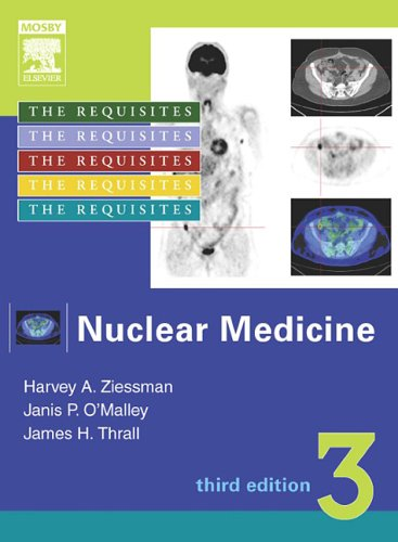 Nuclear Medicine: The Requisites, Third Edition...