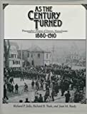 img - for As the Century Turned: Photographic Glimpses of Danvers, Massachusetts, 1880-1910 book / textbook / text book