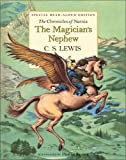 Magician's Nephew, The (Chronicles of Narnia S.) C. S. Lewis