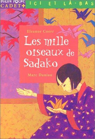Les Mille oiseaux de Sadako : Ici et là-bas